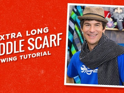 Make an Extra Long Cuddle Scarf with Rob