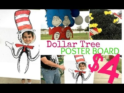 DIY DR SEUSS PARTY with DOLLAR TREE POSTER BOARD