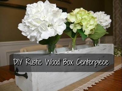 DIY FARMHOUSE RUSTIC WOOD BOX CENTERPIECE