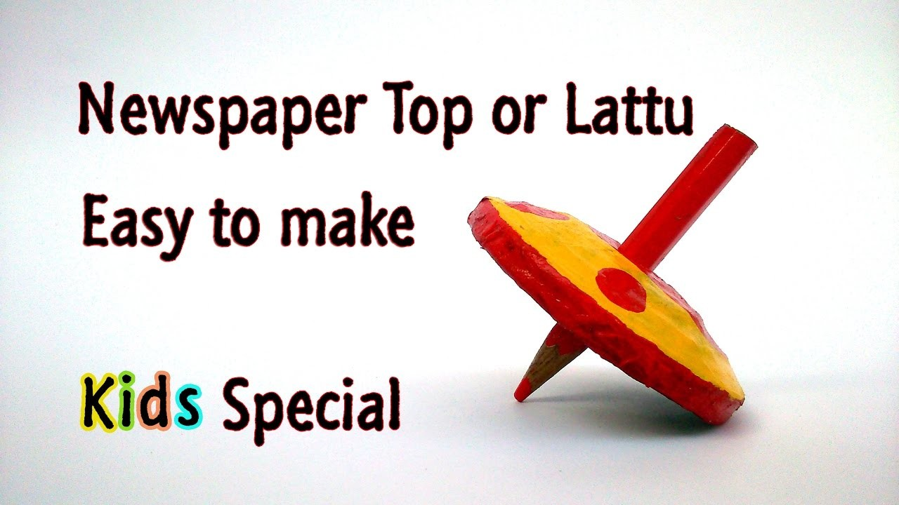 DIY let's make newspaper top or lattu with easy steps