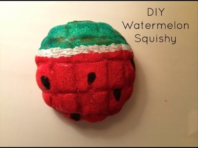 DIY Watermelon Squishy | How To