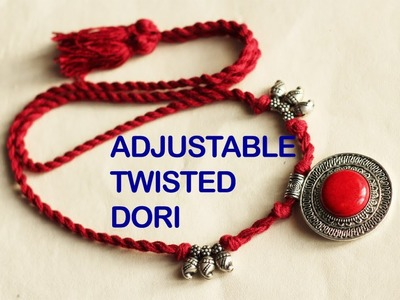 HOW TO MAKE ADJUSTABLE TWISTED DORI FOR NECKLACE | JEWELLERY MAKING TUTORIAL | MAKING THREAD DORI