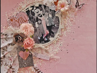 I Love You- Mixed Media Layout- My Creative Scrapbook