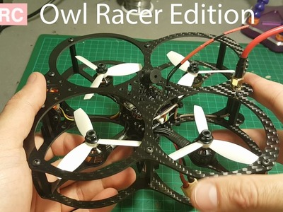 Owl Racer Edition – Racing Quadcopter – DIY Kit Build Video And Test Flight