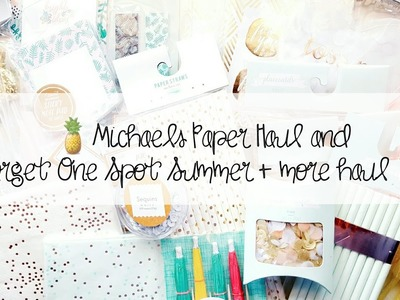 Target Summer One Spot   Michaels Paper   Dollar Tree Haul 2017