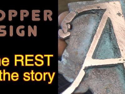The REAL copper sign video.  It's not all roses!  FarmCraft101 DIY