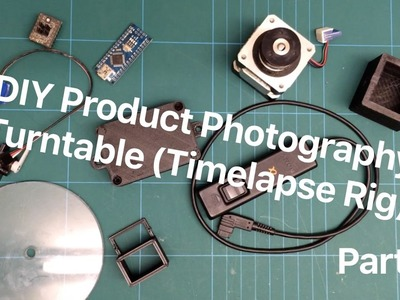 TheManLab - DIY Product Photography Turntable (Timelapse Rig) - Part 1