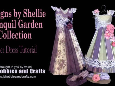 Tranquil Garden Paper Dress Tutorial by Valeri at J&S Hobbies and Crafts
