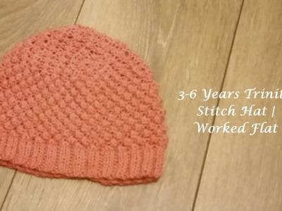 3-6 Years Trinity Stitch Hat | Worked Flat