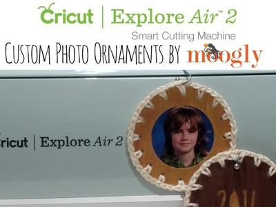 Custom Photo Ornaments with the Cricut Explore Air 2