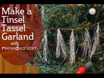 DIY Christmas Garland - Make a Tinsel Tassel Garland