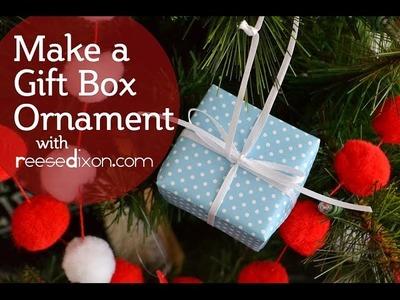 DIY Christmas Ornament - Gift Box Ornament
