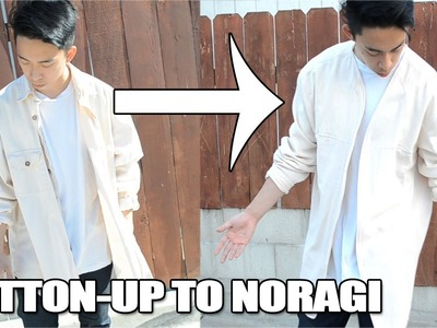 DIY: How to Transform an Oversized Button-Up to a Noragi | KAD Customs #49