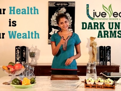 DIY: Lighten Dark Underarms with Natural Home Remedies | LIVE VEDIC