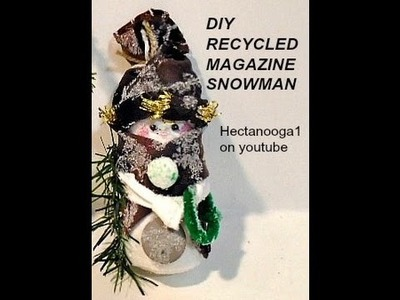 DIY RECYCLED MAGAZINE SNOWMAN, Christmas tree ornament, Easy crafts for kids