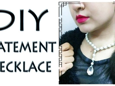 DIY Statement Necklace - How to make a Pearl Necklace (Hindi)