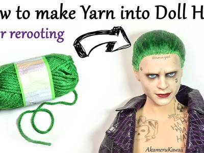 DIY Yarn Doll Hair for rerooting - How I made hair for Suicide Squad Joker Custom Doll