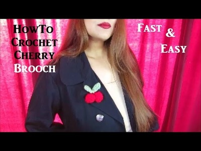 Fast & Easy How To Cherry Brooch Pin Crochet Tutorial