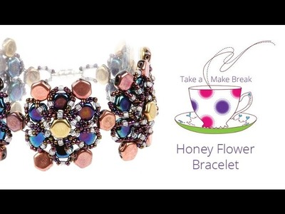 Honey Flower Bracelet | Take a Make Break with Debbie