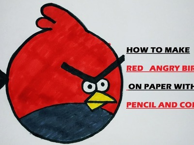 How to draw RED ANGRY BIRDS on paper - CRAFT KRAFT