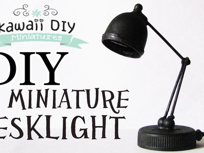 How to Make a Miniature Desk Lamp | Dollhouse Diy