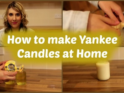 How to make DIY Yankee Candles at Home