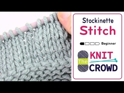 Let's Knit: How to Stockinette Stitch