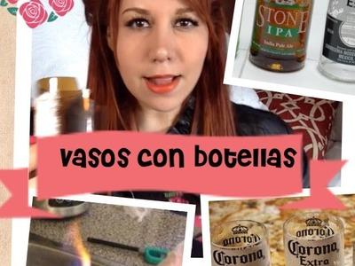 Maire Vs. El Internet- DIY Vasos con botellas de cerveza.