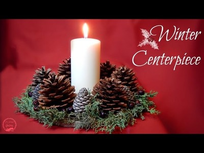 Rustic Winter.Christmas Centerpiece | DIY | The Sweetest Journey