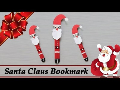 Santa Claus - How To Make Santa Claus Bookmark - Christmas Decoration - DIY Crafts For Kids