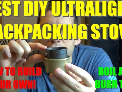 The BEST DIY Ultralight Alcohol Stove - Fancy Feast Stove
