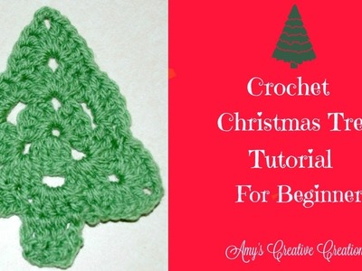Crochet Christmas Tree Tutorial