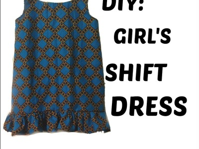 DIY: HOW TO SEW A SHIFT DRESS FOR GIRLS