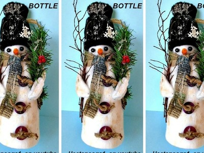 DIY SNOWMAN FIGURE ON A BOTTLE, recycling project, uses fabric scraps