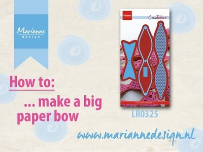 How to fold the LR0325 Bow XL