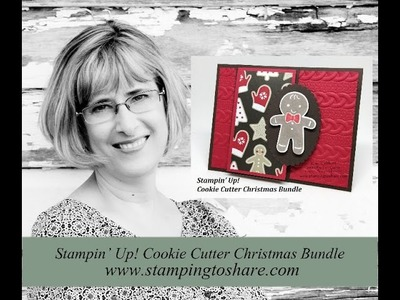 How to Make a Gingerbread Card with Stampin' Up! Cookie Cutter Christmas Bundle