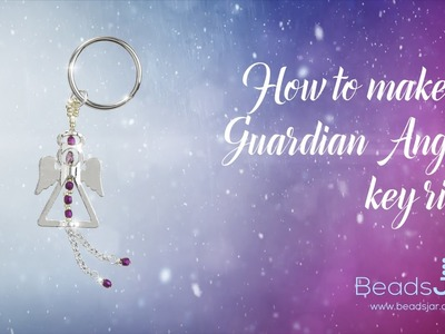 How to make a Guardian angel key ring   Seed Beads & Metal