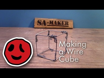 How to make a wire cube