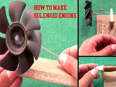 How to make Electric Solenoid Engine (very easy) || Electrical Engineering Projects