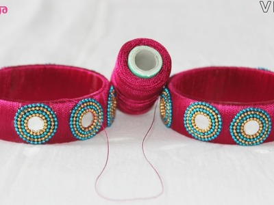 How to make silk thread bangles With Mirror work Easy and Simple tutorials