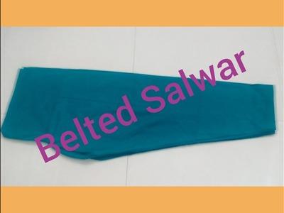 How To Stitch Belted Punjabi Salwar : DIY Easy