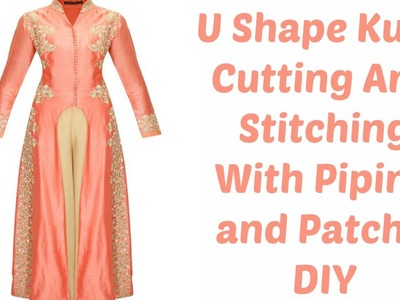 U Shape Kurti Cutting And Stitching With Piping and Patch - DIY
