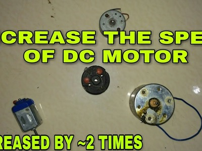 DIY how to increase the speed of motor