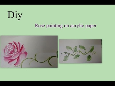 Diy Roses and leaf painting on a paper