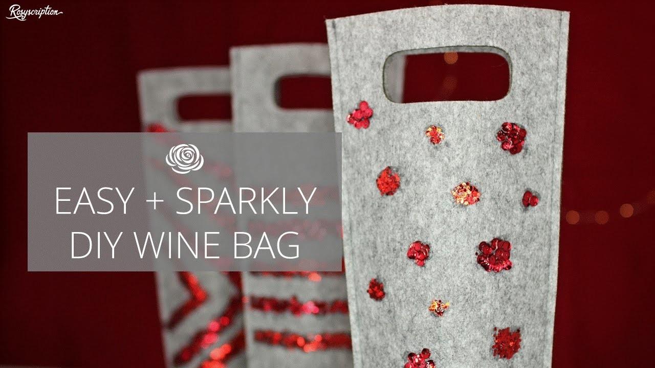 Easy + Sparkly DIY Wine Bag   MAKE