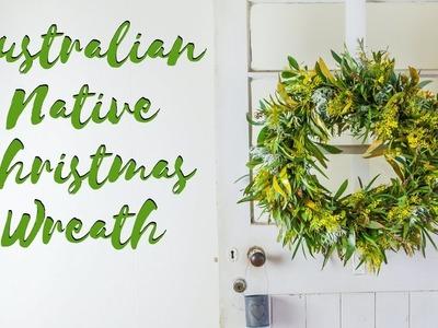 How To Make A Australian Native Christmas Wreath
