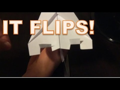 HOW TO MAKE A PAPER AIRPLANE THAT FLIPS!(Part 3)