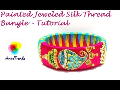 How to make silk thread bangle at home - Bridal,Party Wear, Designer - Simple Easy Beautiful