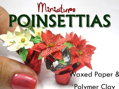Paper and Polymer Clay Christmas Holiday Poinsettias Dollhouse Miniature DIY