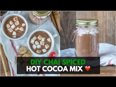 Vegan Chai Spiced Hot Cocoa Mix - DIY Holiday Gift In A Jar | VLOGMAS Day 5